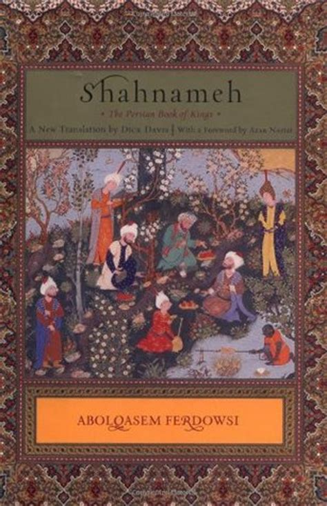 shahnameh  persian book  kings  abolqasem ferdowsi