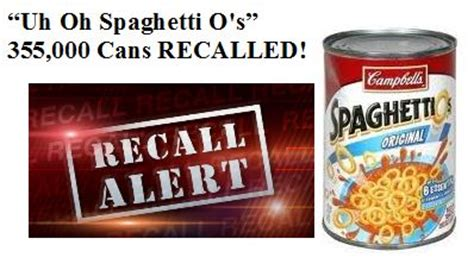 uh  spaghetti os  cans recalled  campbells