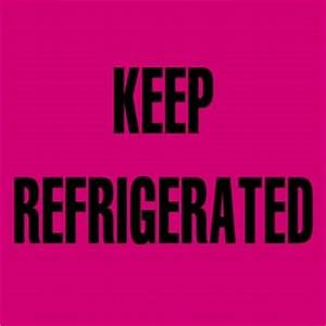 3quot x 3quot quotkeep refrigeratedquot label 500 roll advanced With keep refrigerated label