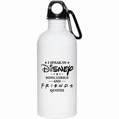 Bottle Water Quotes Disney Friends Song Speak