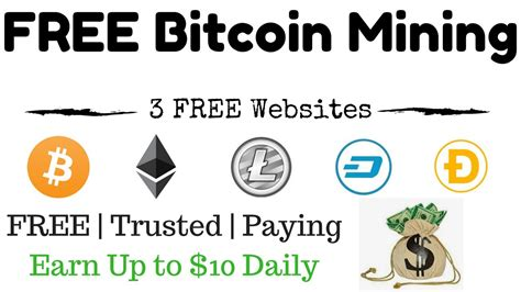 trusted bitcoin mining earn free bitcoins 3 free mining websites trusted