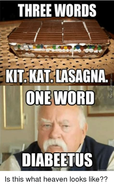 One Word Diabeetus Meme - one word diabeetus meme 28 images i m a widower with three sons and seven grandc by wilford