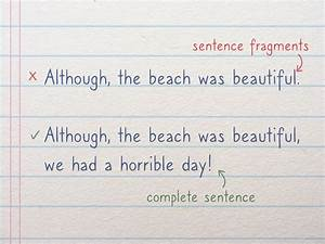 How To Use Although In A Sentence  7 Steps