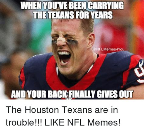 Houston Texans Memes - 25 best memes about houston texans houston texans memes