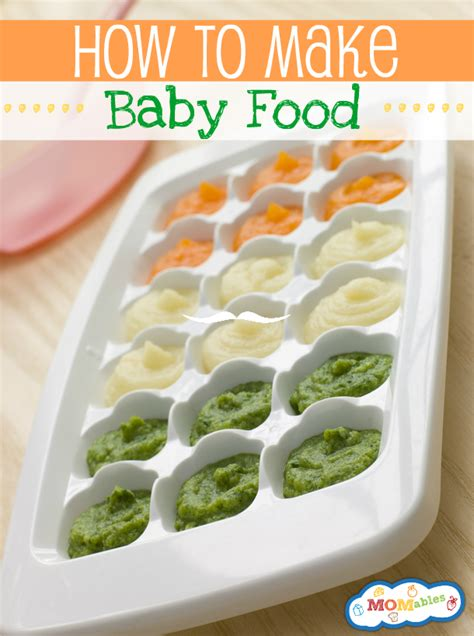how to make food how to make baby food at home supplies and basics