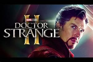 Marvel Studios President Confirms  U0026 39 Doctor Strange 2 U0026 39
