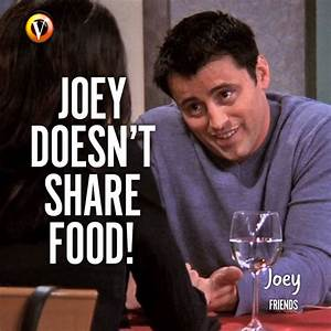 The art of shar... Joey Food Quotes