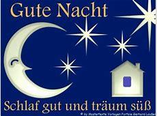 Gute Nacht Grüße Gedichte Gute Nacht Wünsche Gute Nacht