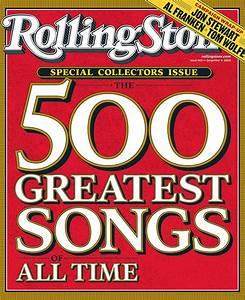 Rolling Stone's 500 Greatest Songs of All Time - Wikipedia