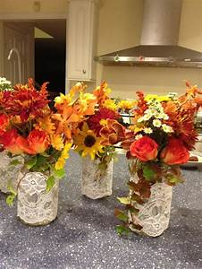 Mason jar centerpiece with fall colors and lace | Rustic ...