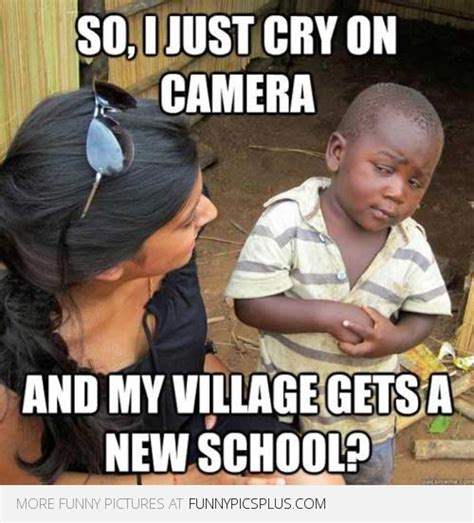 Happy African Kid Meme - skeptical african kid so i just cry on camera and my village gets a new school funny pictures