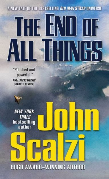 Metropop, sejarah, remaja, ilmiah, fantasi. The End of All Things by John Scalzi, Paperback   Barnes & Noble®