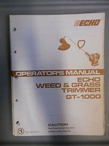 Echo Factory Owners Manual Weed And Grass Trimmer Gt1000
