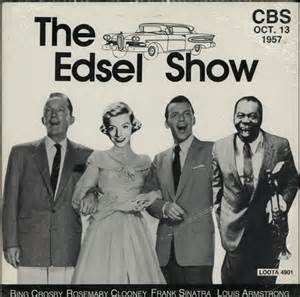Image result for Bing Crosby and Frank Sinatra introduced the Ford Edsel
