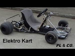 Kart Selber Bauen : elektro kart fl co eigenbau hd youtube ~ Jslefanu.com Haus und Dekorationen