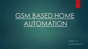 Gsm Based Home Ppt