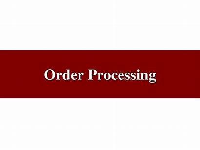 Order Processing Ppt Presentation Powerpoint Skip Slideserve