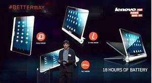 Lenovo Unveils Multimode Yoga Tablet With 18 Hour Battery Life