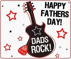 Happy Father's Day, Dads Rock! Pictures, Photos, and ...
