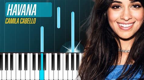Camila Cabello Havana Piano Tutorial Chords How