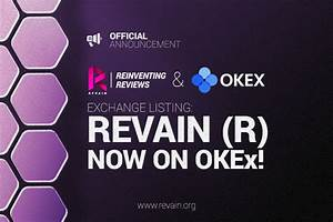 Revain gets listed on OKEx, one of the world's largest ...