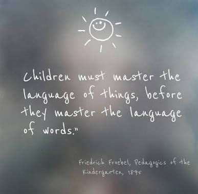 image result  friedrich froebel quotes quotes words