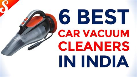 Vaccum Cleaner India by 6 Best Car Vacuum Cleaners In India With Price