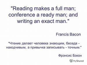 "Презентация на тему: """"Reading makes a full man ..."