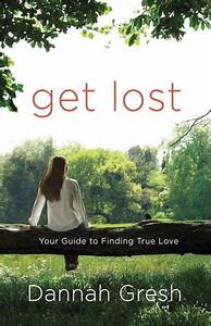Get Lost: Your Guide to Finding True Love – Book Review ...