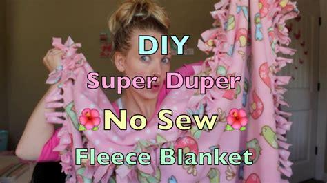 diy super duper  sew fleece blanket tutorial youtube