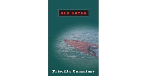 Red Kayak By Priscilla Cummings — Reviews, Discussion