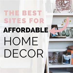 The best places to get affordable home decor but first for Affordable home decor