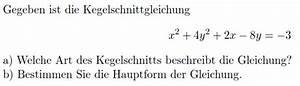 Ionisierungsenergie Berechnen : kegelschnitt kegelschnittgleichung auf hauptform bringen x 2 4y 2 2x 8y 3 mathelounge ~ Themetempest.com Abrechnung