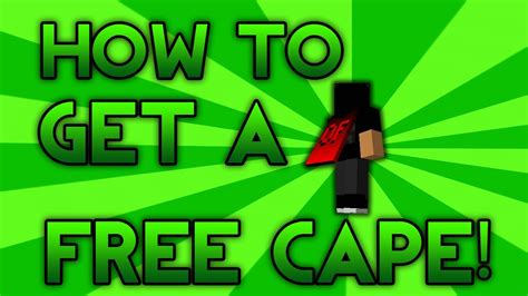 How To Get A Free Minecraft Cape 152  110 (read