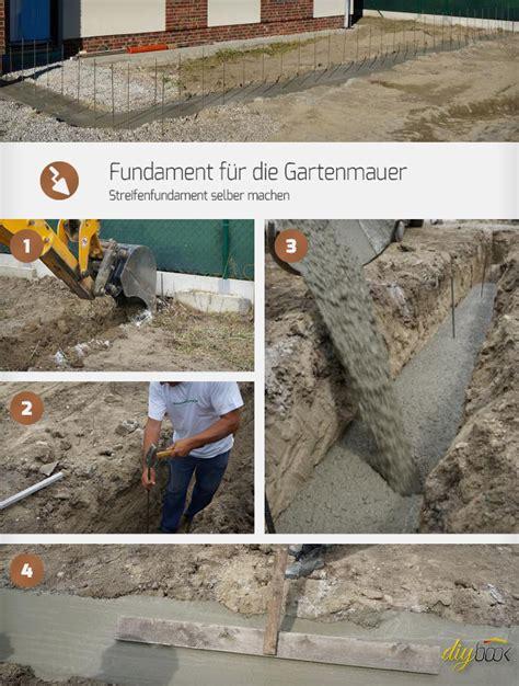 fundament fuer die gartenmauer streifenfundament selber