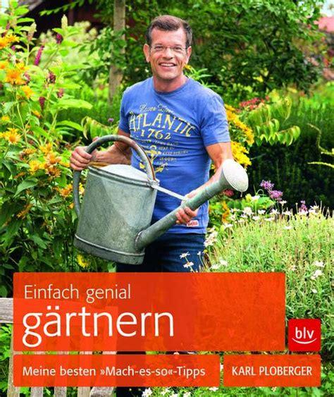 Der Garten Guru by Einfach Genial G 228 Rtnern Meine Besten Gt Gt Mach Es So