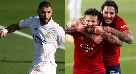 Osasuna Vs Real Madrid : Osasuna vs Real Madrid en vivo ...