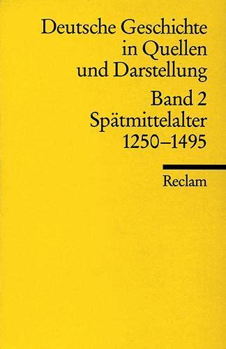 Deutsche geschichte von antike bis heute. Deutsche Geschichte in Quellen und Darstellung ...