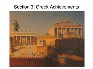 PPT - Section 3: Greek Achievements PowerPoint ...