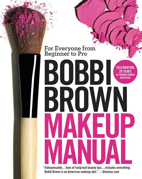 bobbi brown makeup manual hachette book group