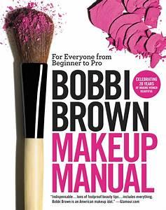 Bobbi Brown Makeup Manual  U2013 Hachette Book Group