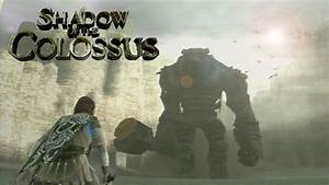 Shadow of the Colossus - FIRST COLOSSUS:VALUS - Part 1 ...