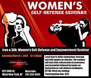 Iron & Silk: Women's Self-Defense and Empowerment Seminar ...