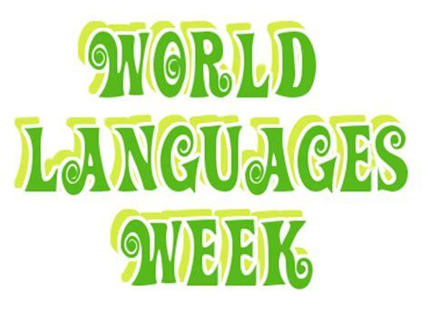 world languages week st modern languages