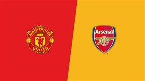 Manchester United vs Arsenal Preview, Lineup, Match ...