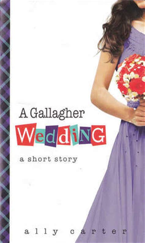 gallagher wedding gallagher girls   ally carter