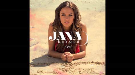 jana kramer love official audio youtube