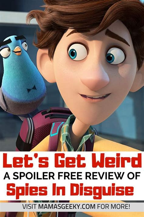 Let's Get Weird: Spies in Disguise Spoiler Free Review
