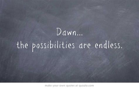 lifes endless possibilities quotes quotesgram