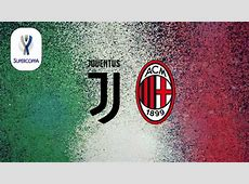 Juventus vs AC Milan Full Match Italian Super Cup